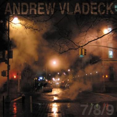 Andrew Vladeck - 7/8/9